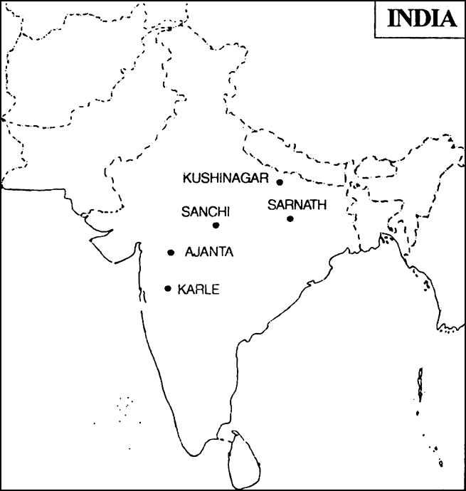 On an outline map of India, mark any five Buddhist sites. from ...