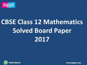 CBSE Class 12 Mathematics Solved Previous Year Board Papers Delhi and All India