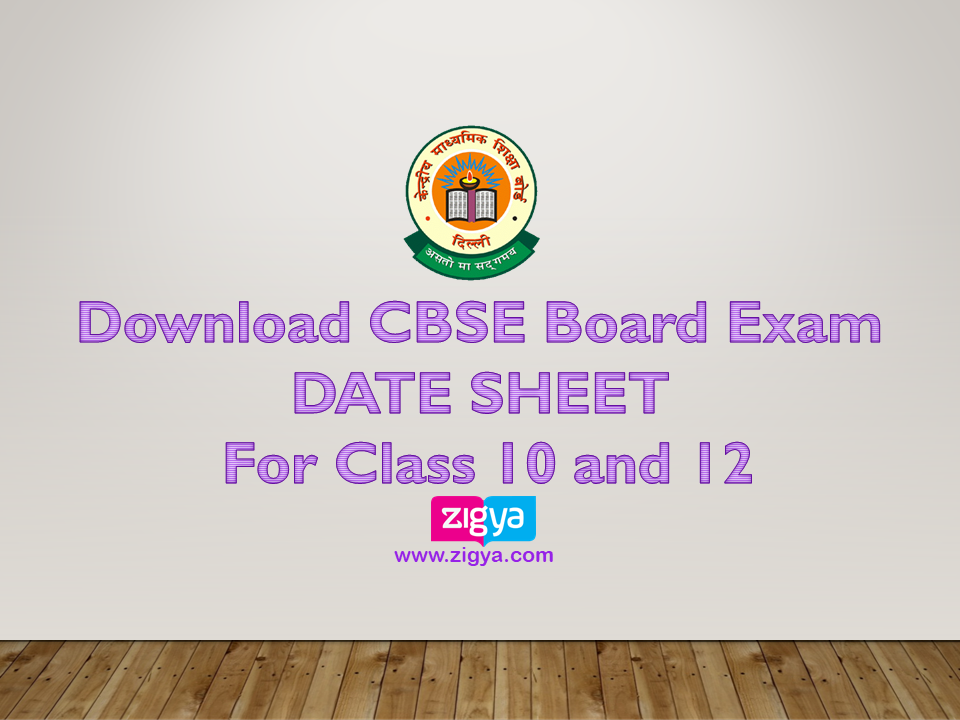 CBSE Board Exam Date Sheet for class 10 and 12