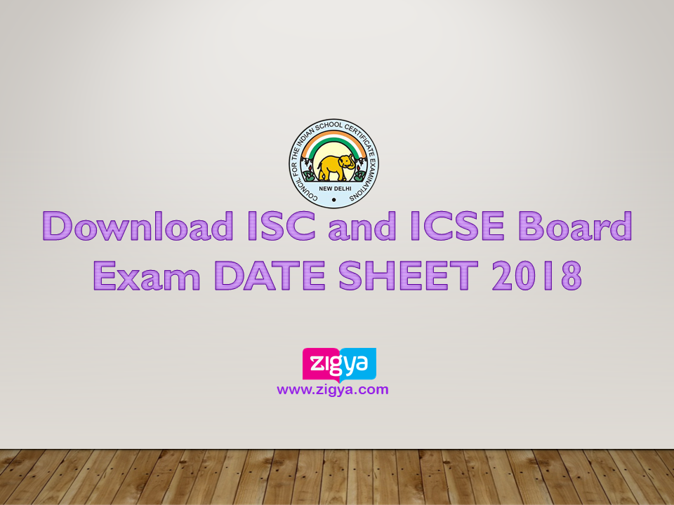 Download ISC and ICSE Board Exam DATE SHEET 2018