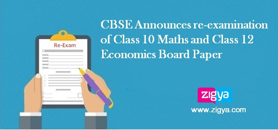CBSE Board has cancelled the Class 10 Mathematics Board Paper and Class 12 economics board Paper. On Wednesday 28-03-2018 CBSE Announces to reconduct Class 10 Mathematics Board Paper and Class 12 Economics Board Papers.