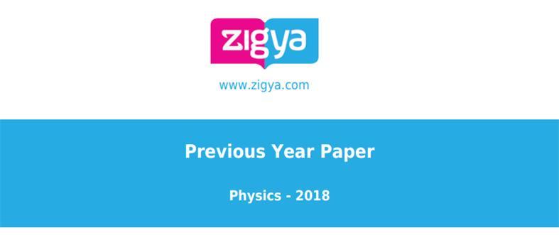 Physics Paper JEE Main Exam 2018