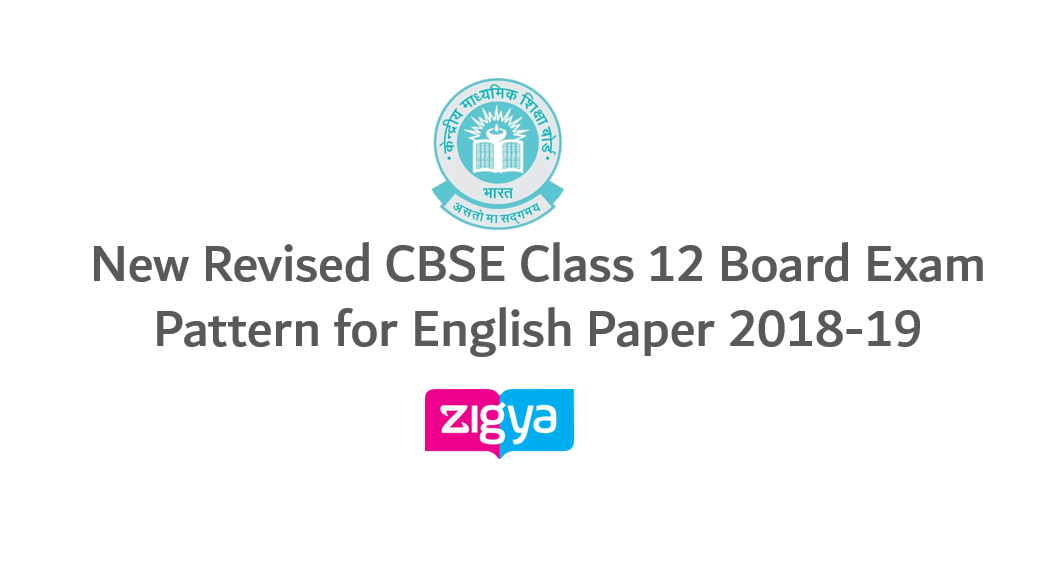 New Revised CBSE Class 12 Board Exam Pattern for English Paper 2018-19