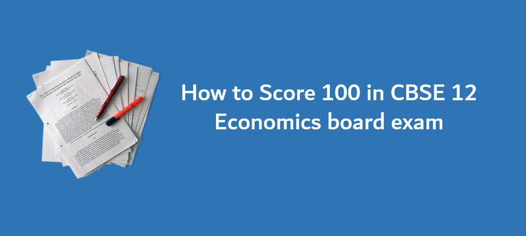 CBSE 12 Economics board exam